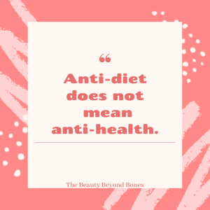 anti-diet doesn't meant anti-health